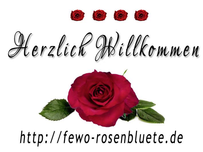 Willkommen in der 4-Sterne Ferienwohnung Rosenblüte